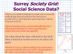 surrey society grid social science data2