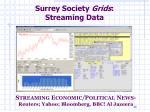 surrey society grids streaming data
