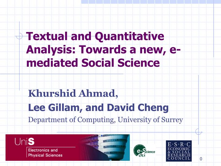 textual and quantitative analysis towards a new e mediated social science n.