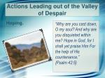 actions leading out of the valley of despair2