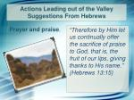 actions leading out of the valley suggestions from hebrews4