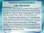 faithful contemplation like abraham