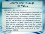 journeying through the valley