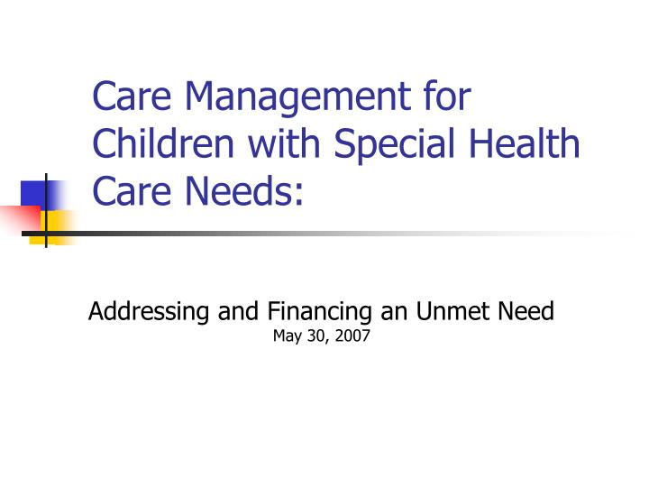 care management for children with special health care needs n.