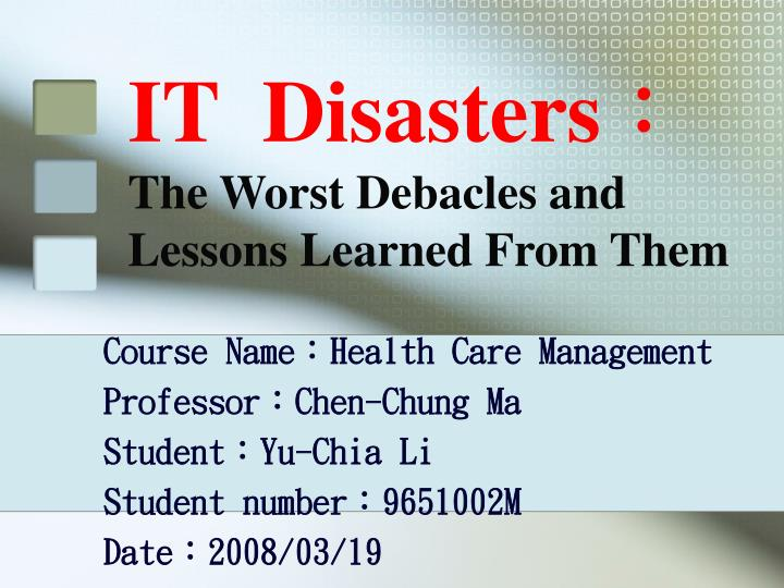 it disasters the worst debacles and lessons learned from them n.