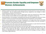 promote gender equality and empower women achievements