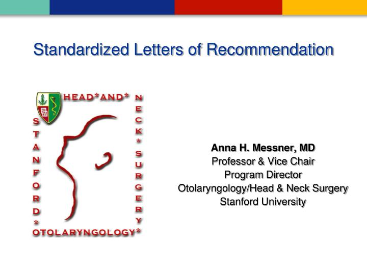 standardized letters of recommendation n.