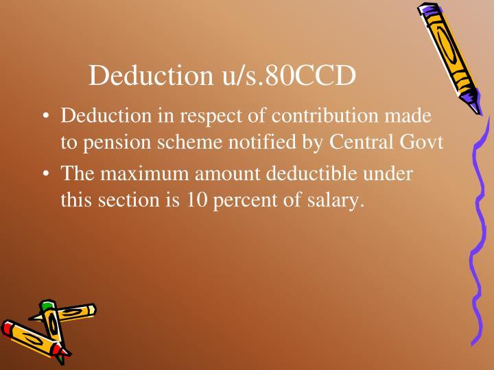 Deduction u/s.80CCD