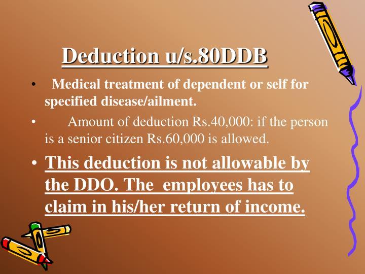 Deduction u/s.80DDB