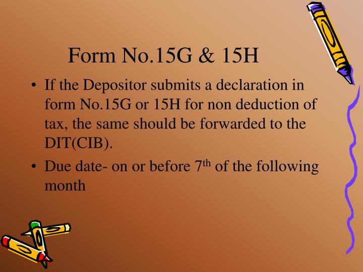 Form No.15G & 15H
