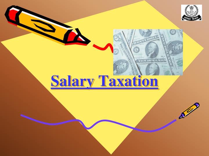 Salary taxation