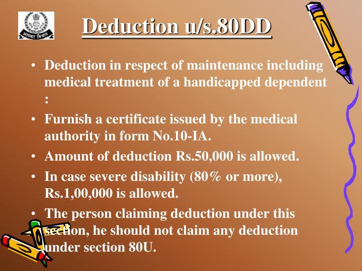 Deduction u/s.80DD