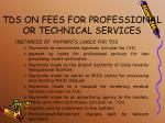 tds on fees for professional or technical services3