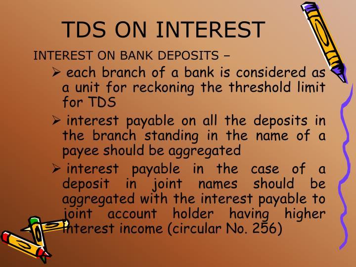 TDS ON INTEREST