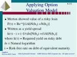 applying option valuation model