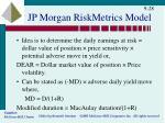 jp morgan riskmetrics model