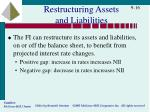 restructuring assets and liabilities