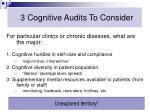 3 cognitive audits to consider