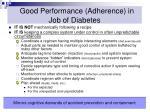 good performance adherence in job of diabetes