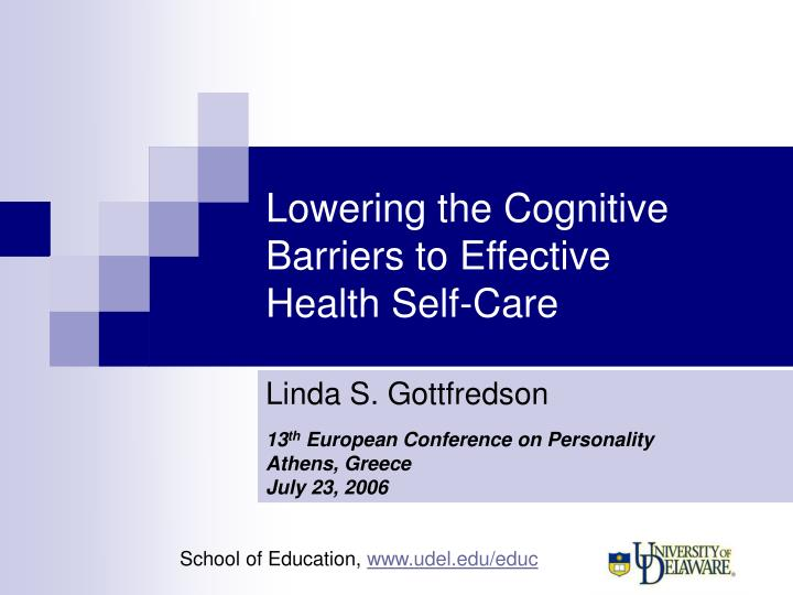 lowering the cognitive barriers to effective health self care n.