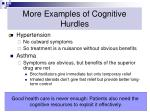 more examples of cognitive hurdles