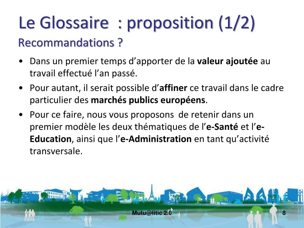 Le Glossaire  : proposition (1/2)
