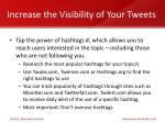 increase the visibility of your tweets