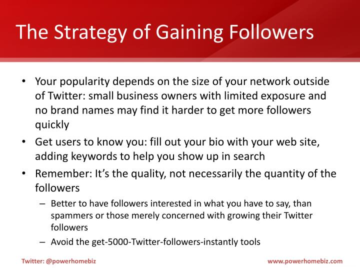 The Strategy of Gaining Followers