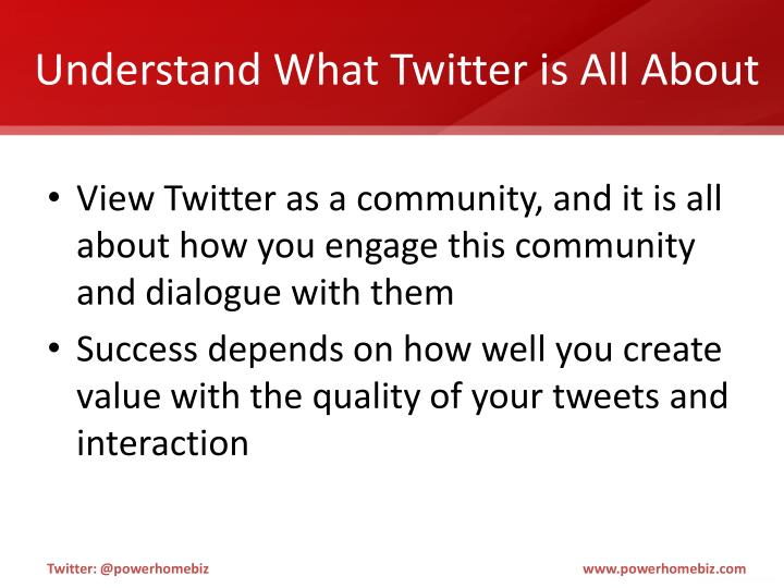 Understand what twitter is all about