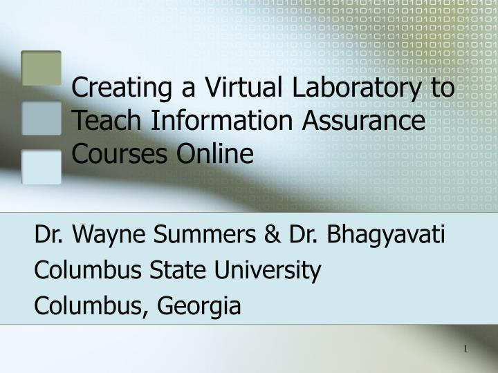 creating a virtual laboratory to teach information assurance courses online n.