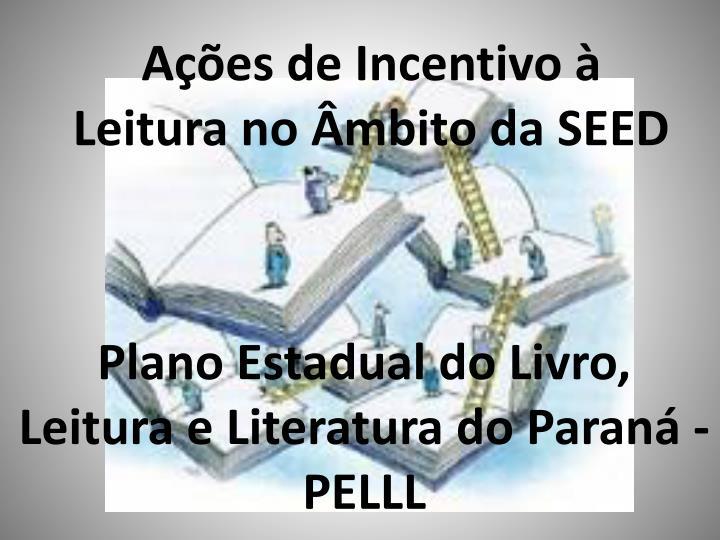 Plano Estadual do Livro, Leitura e Literatura do Paraná - PELLL