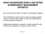 what advantages does a gis offer in emergency management efforts