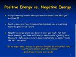 positive energy vs negative energy