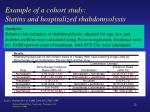 example of a cohort study statins and hospitalized rhabdomyolysis1