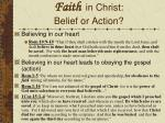 faith in christ belief or action