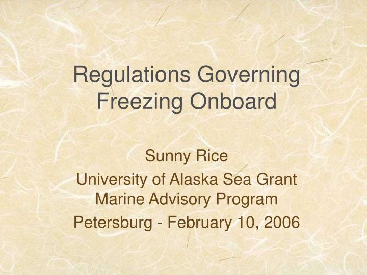 regulations governing freezing onboard n.