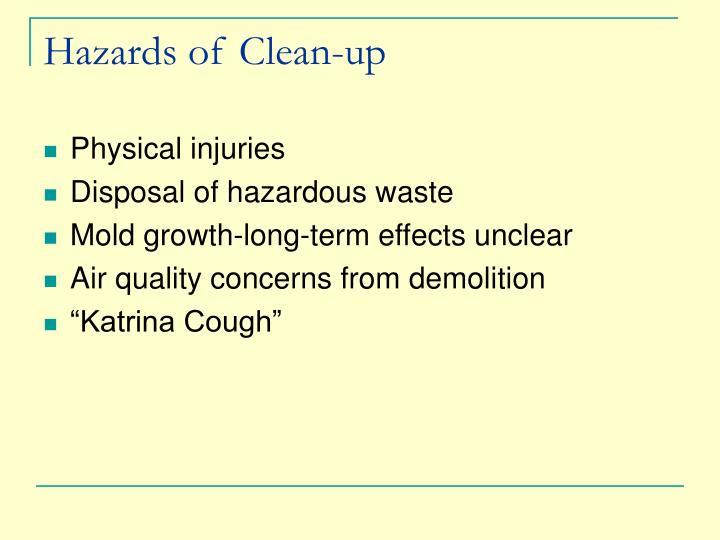 Hazards of Clean-up