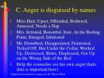 c anger is disguised by names