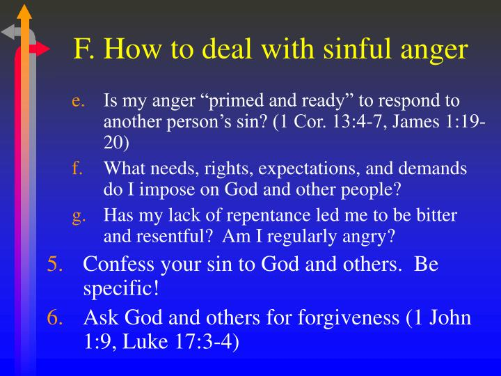 F. How to deal with sinful anger
