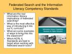 federated search and the information literacy competency standards