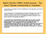 martin gordon 1986 article access too easy serials librarianship in transition