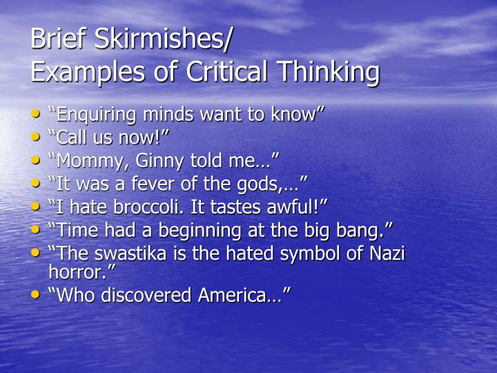 Brief Skirmishes/