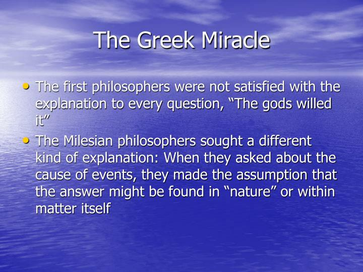 The Greek Miracle