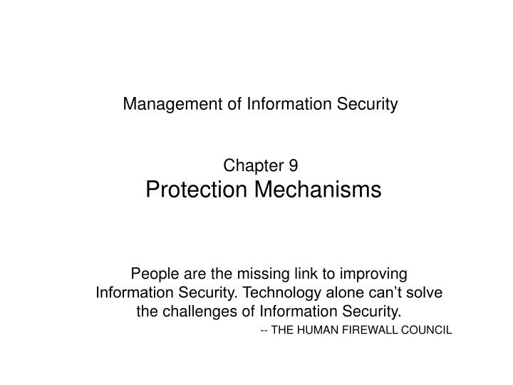 management of information security chapter 9 protection mechanisms n.