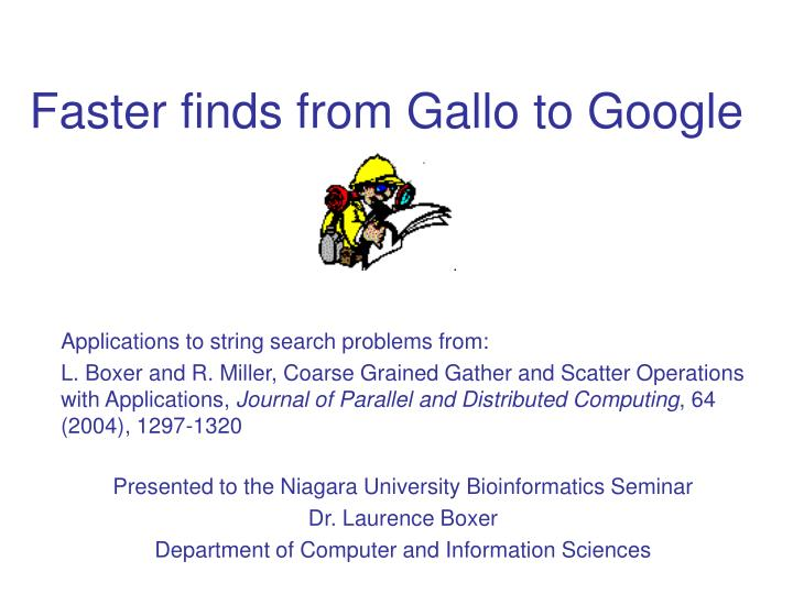 faster finds from gallo to google n.