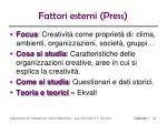 fattori esterni press