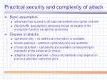 practical security and complexity of attack