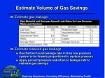 estimate volume of gas savings