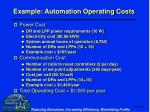 example automation operating costs