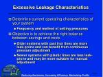 excessive leakage characteristics